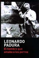 el hombre q amaba a los perros L. Panura