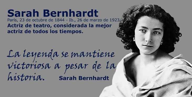 Sarah Bernhardt fue actriz de teatro
